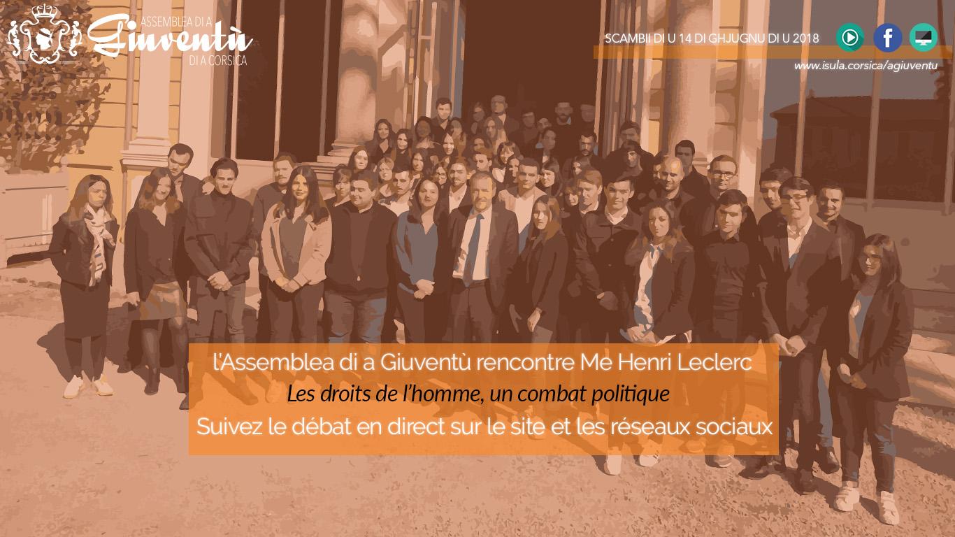 L'Assemblea di a Giuventù rencontre Henri Leclerc