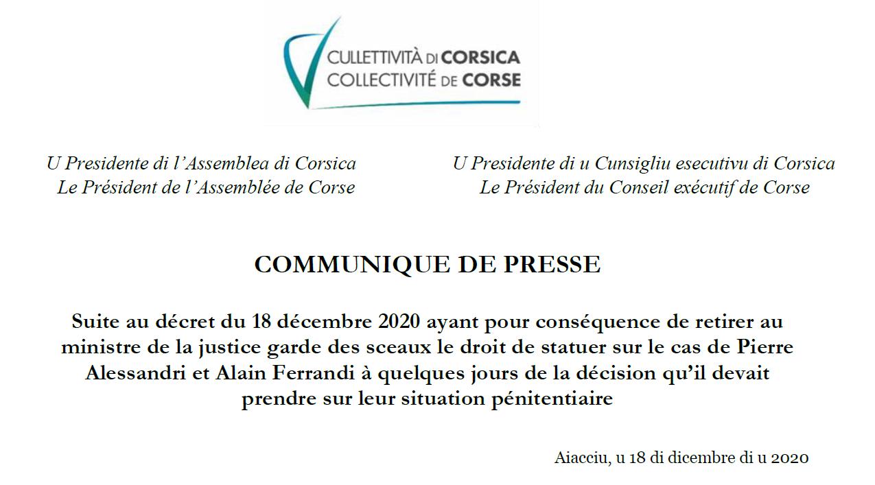Suite au décret du 18 décembre 2020 ayant pour conséquence de retirer au ministre de la justice garde des sceaux le droit de statuer sur le cas de Pierre Alessandri et Alain Ferrandi à quelques jours de la décision qu'il devait prendre sur leur situa