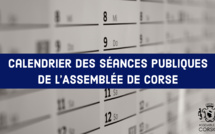 Calendrier prévisionnel des séances publiques de l'Assemblée de Corse