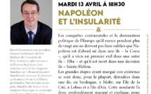 """Conférence de David Chanteranne : """"Napoléon et l'insularité"""""""