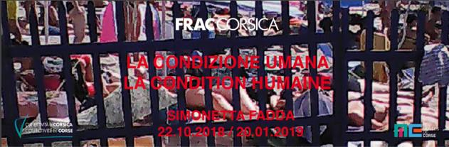 FRAC : Exposition LA CONDITION HUMAINE / LA CONDIZIONE UMANA