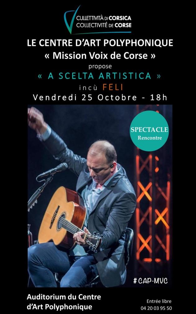 """""""A Scelta Artistica"""" incù Felì - Centre d'Art Polyphonique """"Mission Voix de Corse"""""""