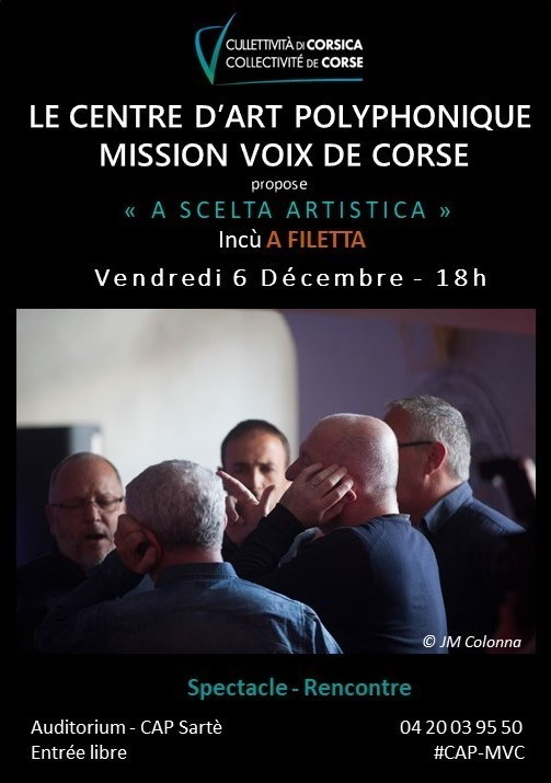 """A SCELTA ARTISTICA"" incù A FILETTA - Centre d'Art Polyphonique – Mission Voix de Corse - Sartè"