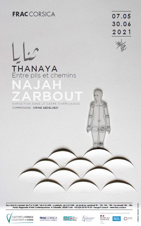 """EXPOSITION FRAC DE CORSE: NAJAH ZARBOUT """"THANAYA : ENTRE PLIS ET CHEMINS"""""""