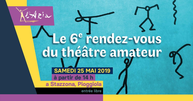 6e rendez-vous du théâtre amateur