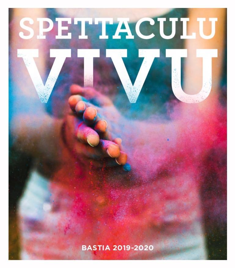 Programmation Culturelle de la Ville de Bastia - Spettaculu Vivu – 2019/2020