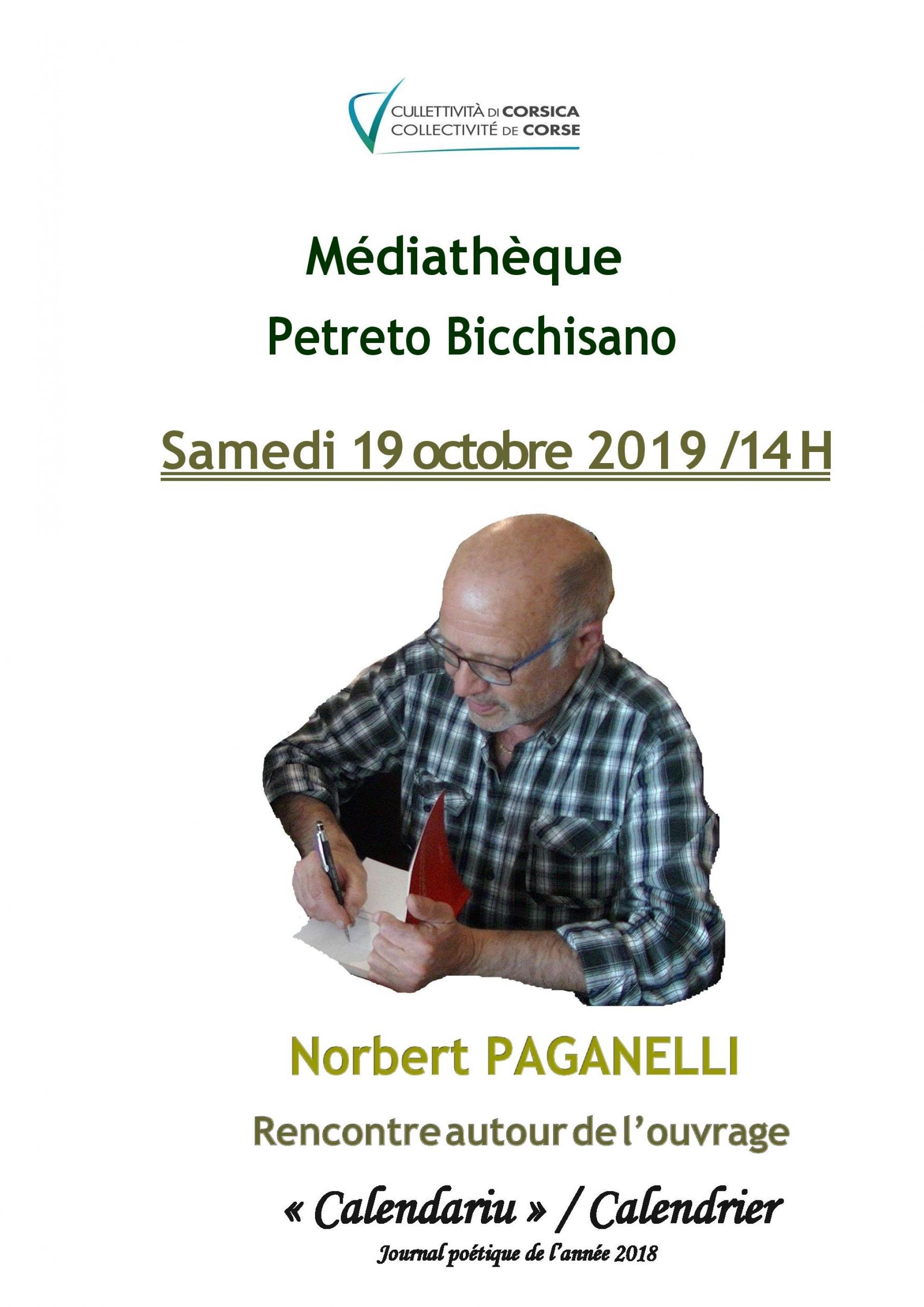 """Rencontre et dédicace avec Norbert Paganelli """"Calendariu/Calendrier - journal poétique de l'année 2018"""" - Médiathèque - Petreto-Bicchisano"""