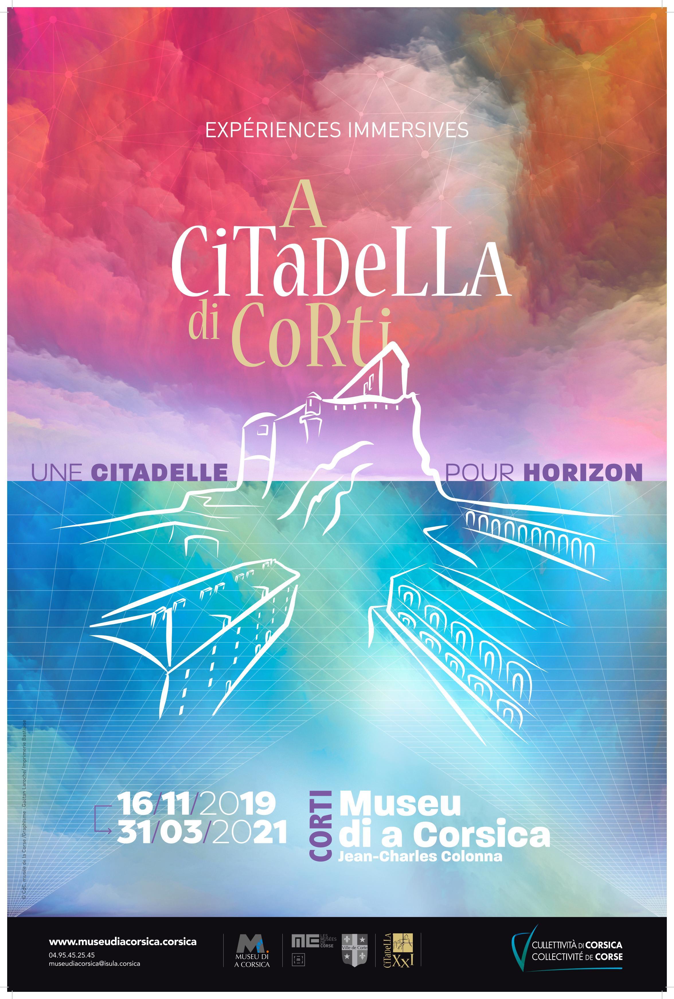 """Exposition : """"A citadella di Corti - Une citadelle pour horizon"""" / Expériences immersives  - Musée de la Corse - Corte"""