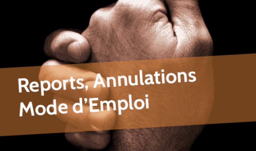Espace Diamant Ajaccio : Reports, annulations - Mode d'emploi