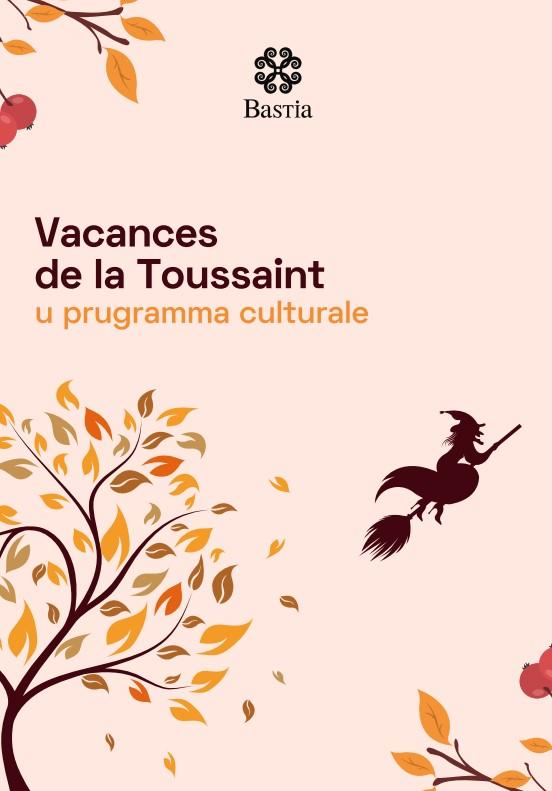 Vacances de la Toussaint : U prugramma culturale - Bastia
