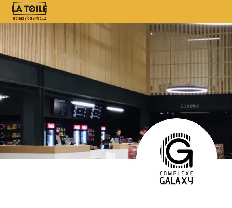 Retrouvez le Cinéma Complexe Galaxy sur la plateforme VOD La Toile !