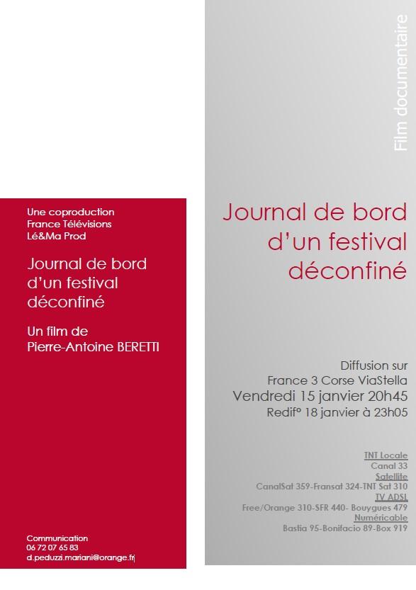 """Diffusion du documentaire """"Journal de bord d'un festival déconfiné"""" de Pierre-Antoine Beretti - Vendredi 15 Janvier 20H45 sur ViaStella"""
