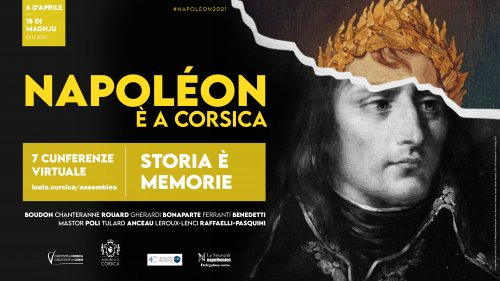 """Ouverture du cycle de conférences """"Napoléon et la Corse"""" : Histoire et mémoires"""