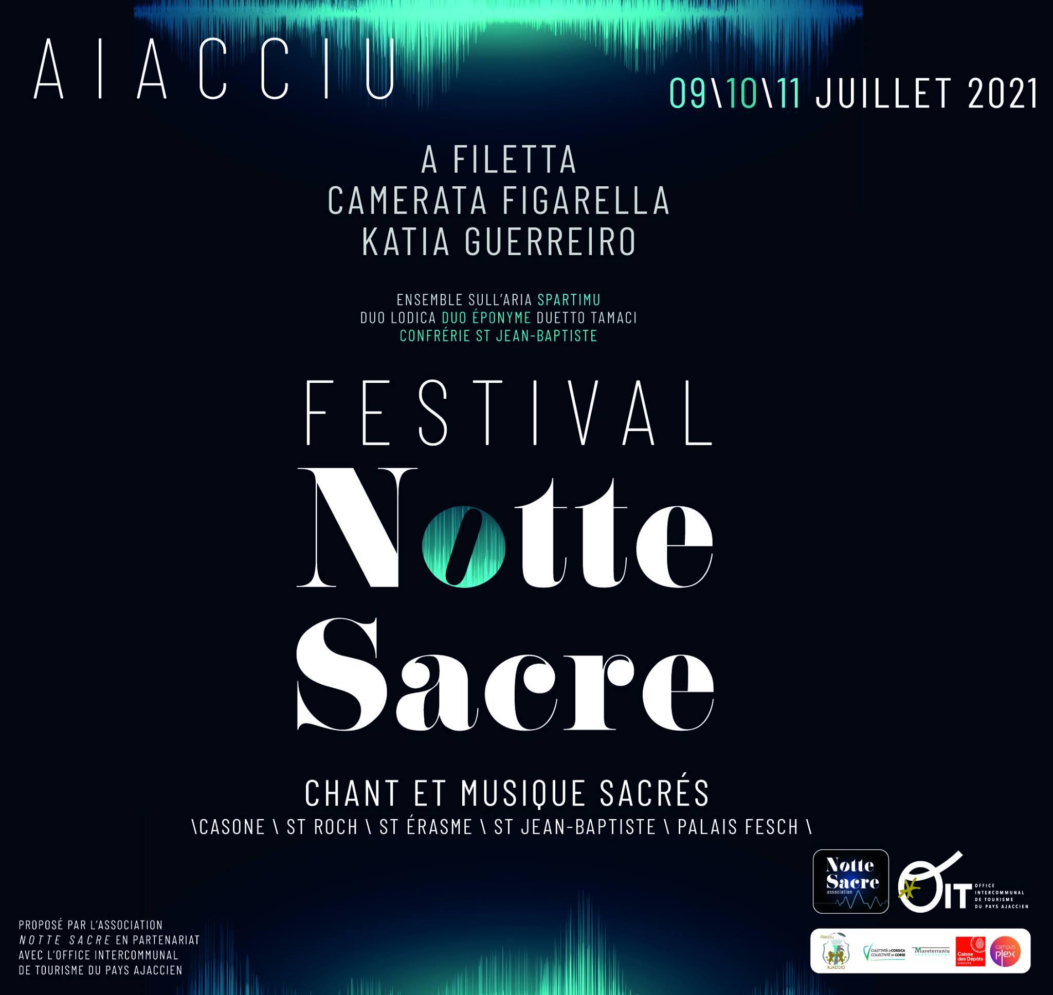 Festival Notte Sacré du du 9 au 11 Juillet - Ajaccio