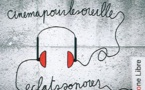 """Eclats sonores #3 - """"Cinéma pour les oreilles"""" Part II"""