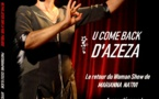 "Spectacle - ""Azeza - U come back"""