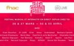 Sofa Festival - 26 et 27 Mars / 2 et 3 Avril