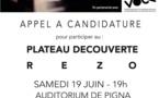 Appel à candidature - Plateau découverte Rezo - Auditorium de Pigna