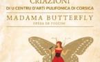 """Criazioni di u Centru d'Arti pulifonica di Corsica """"Madama Butterfly"""""""