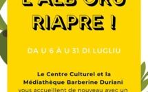 Réouverture du Centre Culturel Alb'Oru le 6 Juillet !
