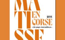 Parution de l'ouvrage : 1898, Matisse en Corse, « un pays merveilleux »