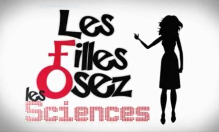[Vidéo] Les filles, osez les sciences !