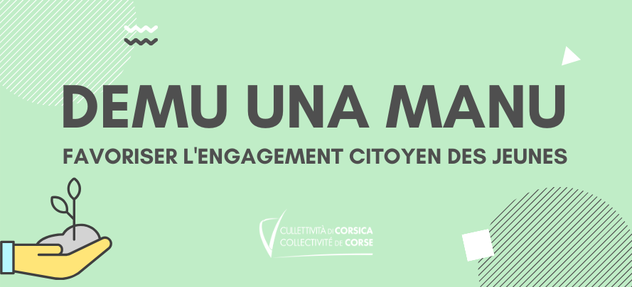 """L'appel à projet """"Demu una manu"""" pour favoriser l'engagement citoyen des jeunes"""