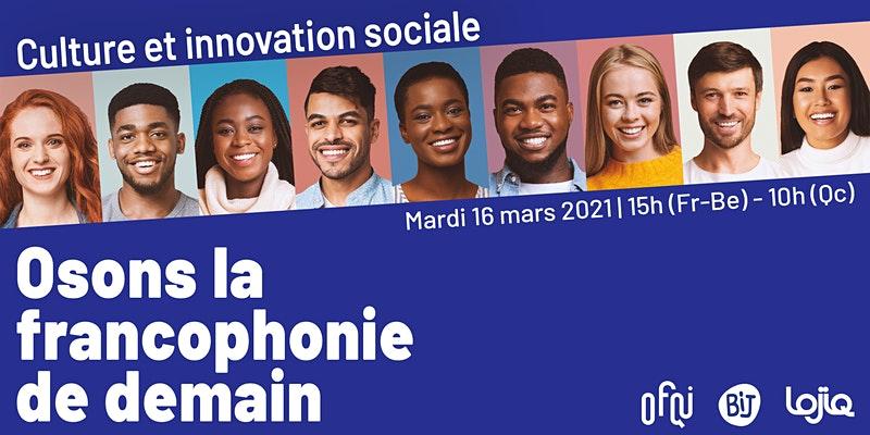 [Webinaire] Osons la francophonie de demain !