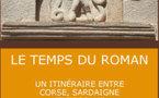 Exposition le Temps du Roman : Un itinéraire entre Corse, Sardaigne et Toscane