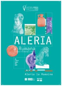 Exposition — Aleria a Rumana, Aleria la Romaine