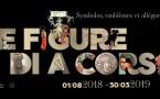 E Figure di a Corsica, la nouvelle exposition du Musée de la Corse