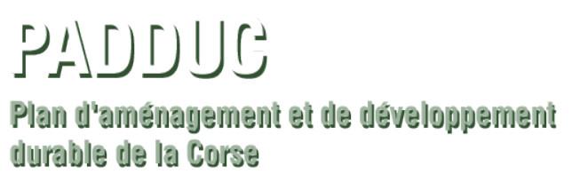 U PADDUC Pianu d'Accunciamentu è di Sviluppu Durevuli di a Corsica sanu sanu - Le Padduc dans son intégralité