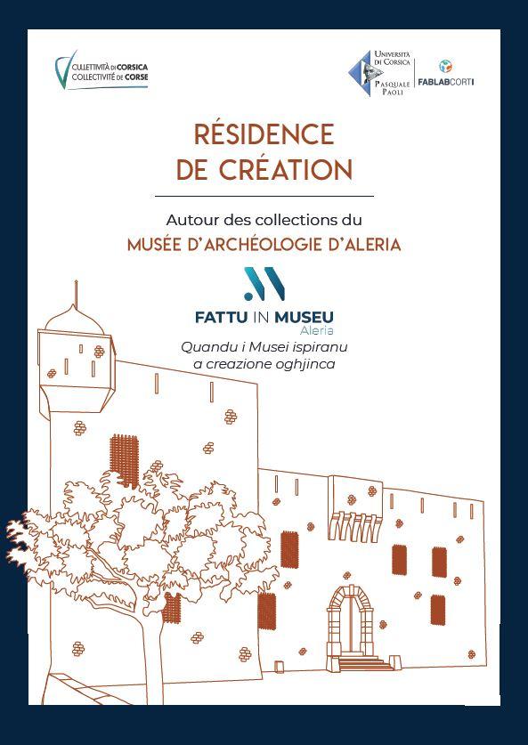 Appel à projet : Résidence de création « Fattu in Museu » Aleria