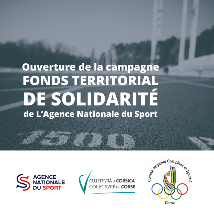 Ouverture de la campagne FONDS TERRITORIAL DE SOLIDARITE de L'Agence Nationale du Sport (ex CNDS) 2021