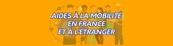 Aides à la mobilité en France et à l'Etranger