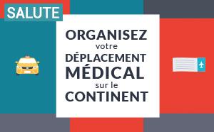 Organiser votre déplacement médical sur le continent