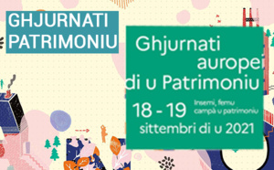 """Ghjurnati Aurupei di u Patrimoniu - Journées Européennes du Patrimoine 2021 : """"Patrimoine pour tous"""" avec la Collectivité de Corse"""