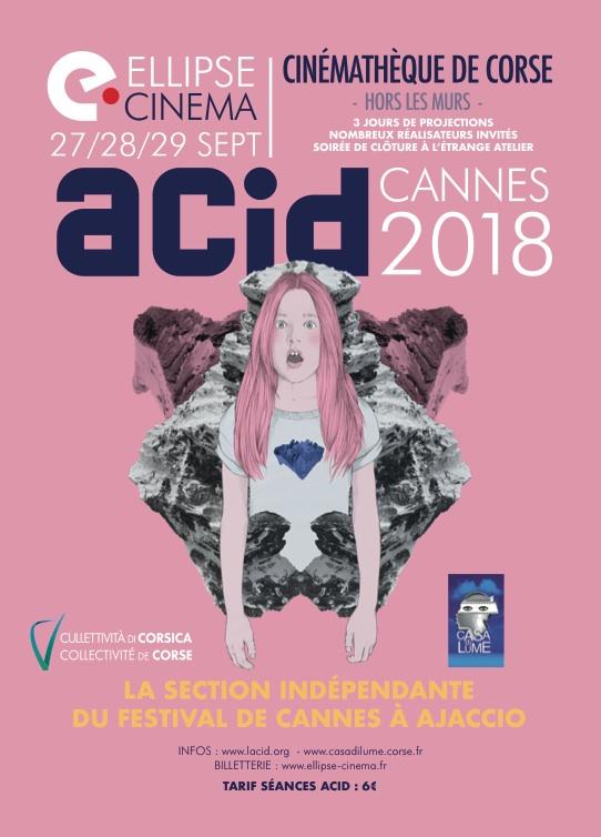 La Cinémathèque de Corse « Hors les murs » en partenariat avec le Cinéma L'Ellipse et l'ACID (association du cinéma indépendant pour sa diffusion)  organisent du 27 au 29 septembre 2019 la reprise de la sélection indépendante du festival de Cannes 2