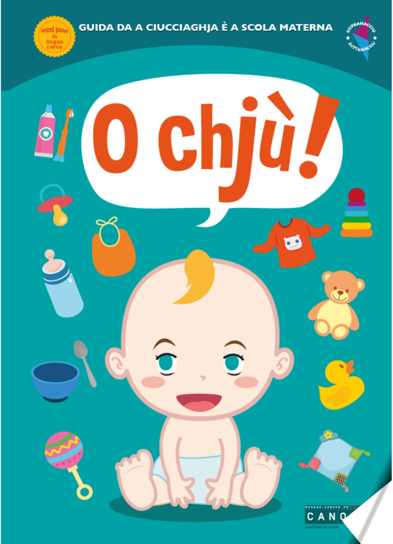 """Guide  """"O Chjù, guida da a ciucciaghja è a scola materna"""""""