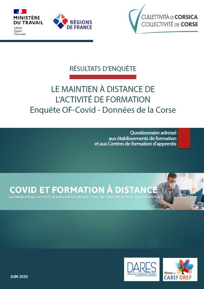 Risultati d'inchiesta  - LE MAINTIEN À DISTANCE DE L'ACTIVITÉ DE FORMATION - Enquête OF-Covid - Données de la Corse
