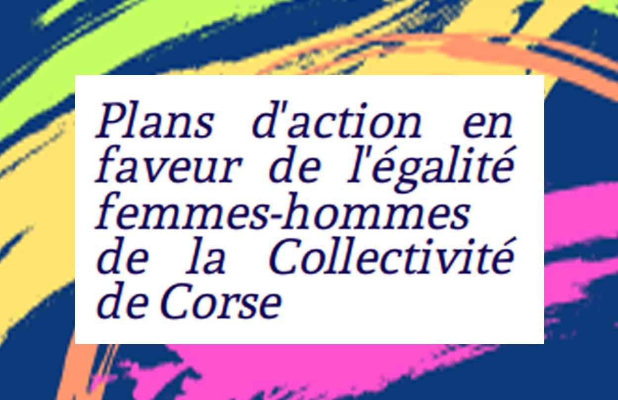 La Collectivité de Corse déploie ses plans d'action en faveur de l'égalité femmes-hommes