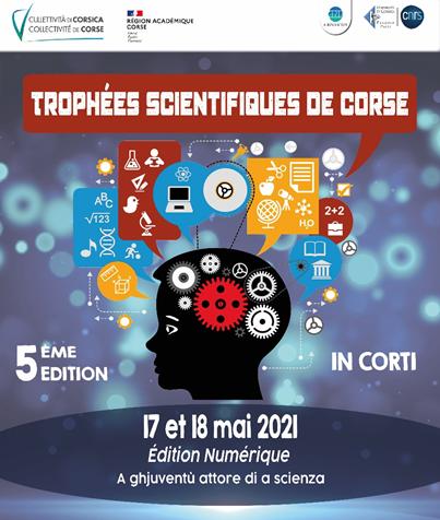 5ème édition des Trophées Scientifiques de Corse, a ghjuventù attore di a scienza !