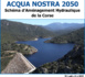 https://www.isula.corsica/Acqua-nostra-2050-Schema-d-Amenagement-Hydraulique-de-la-Corse_a1600.html