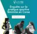 https://www.isula.corsica/Participez-a-l-enquete-de-la-Collectivite-de-Corse-sur-la-pratique-sportive-feminine-en-Corse_a2266.html