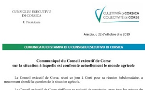 Le Conseil exécutif de Corse s'exprime sur la situation à laquelle est confronté actuellement le monde agricole