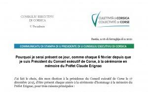"""""""Pourquoi je serai présent ce jour, comme chaque 6 février depuis que je suis Président du Conseil exécutif de Corse, à la cérémonie en mémoire du Préfet Claude Erignac"""""""