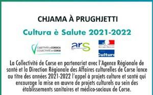 Chjama à prughjetti Cultura è Salute 2021-2022