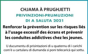 APPEL A PROJETS PREVENTION-PROMOTION DE LA SANTE 2021 : renforcer la prévention sur les risques liés à l'usage excessif des écrans et prévenir les conduites addictives chez les jeunes.