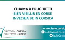 Chjama à prughjetti : BIEN VIEILLIR EN CORSE / INVECHJA BE IN CORSICA