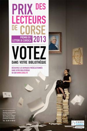 Le Prix des lecteurs de Corse 2013 - U Premu di i lettori di Corsica 2013 : votez du 3 janvier au 31 mars 2013 dans votre bibliothèque